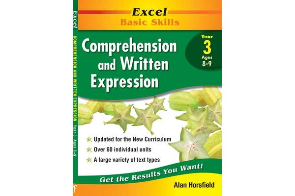 Excel Comprehension & Written Expression: Year 3 - Comprehension and Written Expression: Skillbuilder Year 3