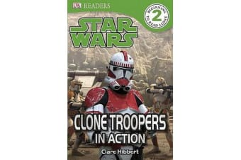 DK Readers L2 - Star Wars: Clone Troopers in Action