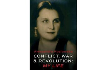 Conflict, War and Revolution - My Life