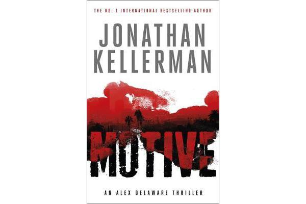 Motive (Alex Delaware series, Book 30) - A twisting, unforgettable psychological thriller
