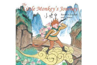 The Little Monkey's Journey - Retold in English and Chinese