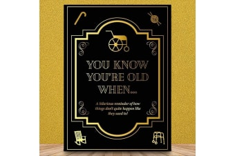 You Know You`re Old When... Funny Novelty Gift Book