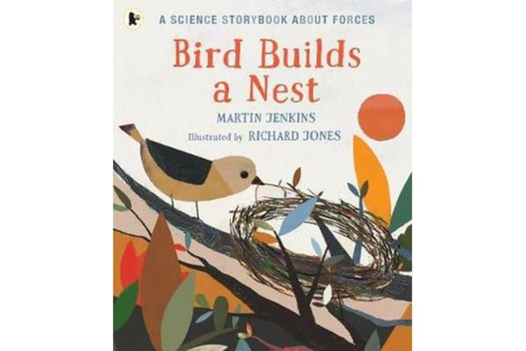 Bird Builds a Nest - A Science Storybook about Forces
