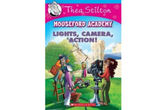 Thea Stilton Mouseford Academy #11 - Lights, Camera, Action!