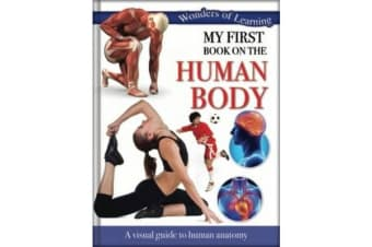 Wonders of Learning: My First Book on First Human Body - Reference Omnibus