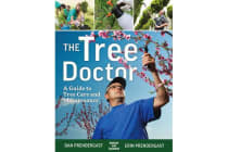 The Tree Doctor - A Guide to Tree Care and Maintenance