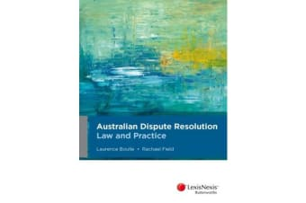 Australian Dispute Resolution Law and Practice