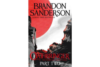 Oathbringer Part Two - The Stormlight Archive Book Three