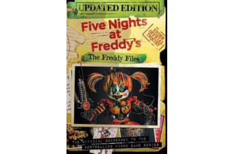 The Freddy Files - Updated Edition (Five Nights At Freddy's)