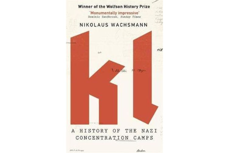 KL - A History of the Nazi Concentration Camps