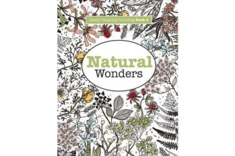 Really Relaxing Colouring Book 4 - Natural Wonders - A Colourful Journey Through the Natural World