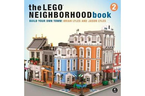 The Lego Neighborhood Book 2 - Build Your Own City!