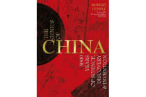Genius of China - 3000 Years of Science, Discovery and Invention