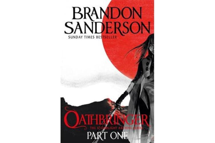 Oathbringer Part One - The Stormlight Archive Book Three