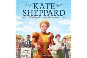 Kate Sheppard - Leading the Way for Women