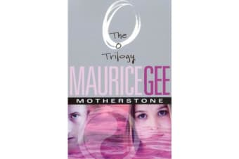 Motherstone - The O Trilogy Volume 3