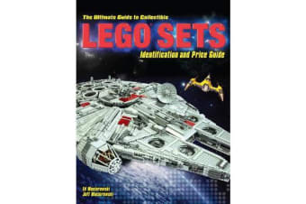 The Ultimate Guide to Collectible LEGO (R) - The Best Sets to Buy and Sell