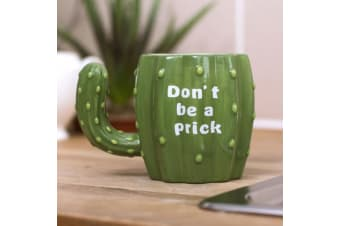 Don`t Be A Prick Cactus Handle Mug | ThumbsUp!
