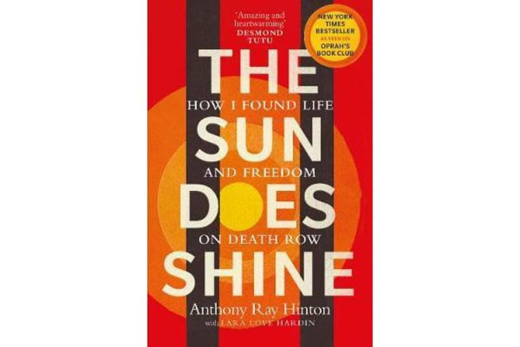 The Sun Does Shine - How I Found Life and Freedom on Death Row (Oprah's Book Club Summer 2018 Selection)