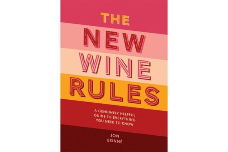 The New Wine Rules - A genuinely helpful guide to everything you need to know