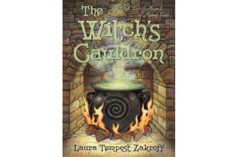 The Witch's Cauldron - The Craft, Lore and Magick of Ritual Vessels