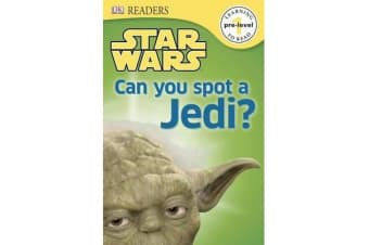 DK Readers L0 - Star Wars: Can You Spot a Jedi?