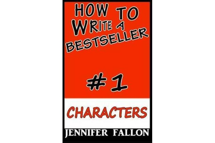 How to Write a Bestseller - Characterization