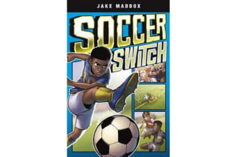 Jake Maddox Graphic Novels - Soccer Switch