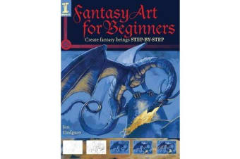 Fantasy Art for Beginners - Create Fantasy Beings STEP-BY-STEP