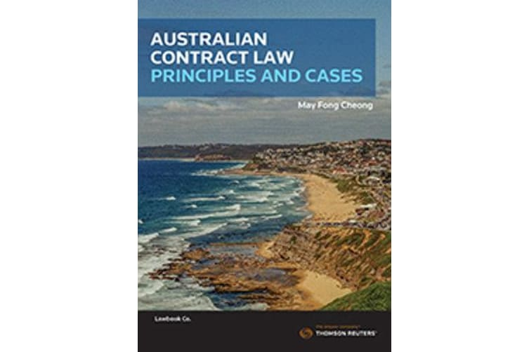 Australian Contract Law - Principles and Cases