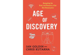 Age of Discovery - Navigating the Risks and Rewards of Our New Renaissance