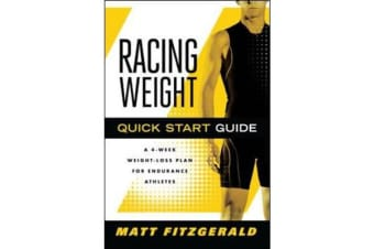 Racing Weight Quick Start Guide - A 4-Week Weight-Loss Plan for Endurance Athletes