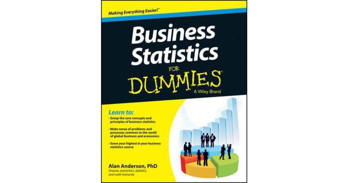 Business Statistics For Dummies by Alan Anderson | 9781118630693 | 2013 |  Non-Fiction > Self-Help & Personal Development |