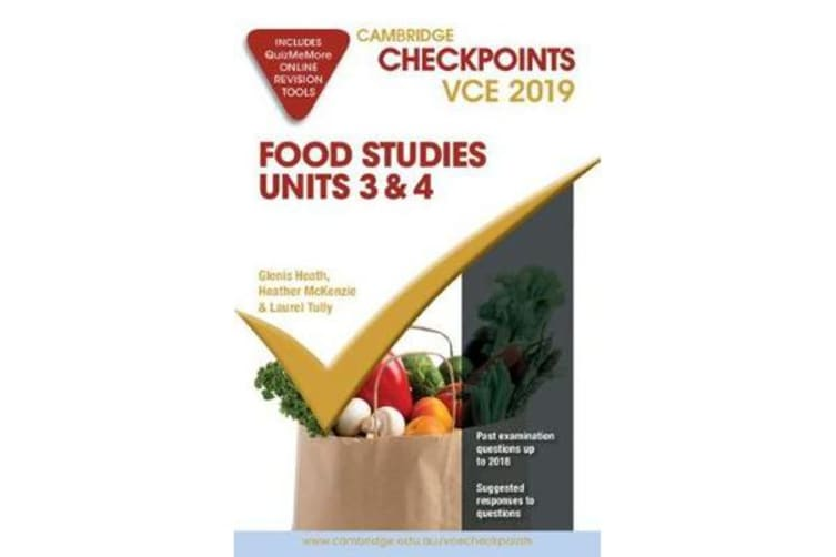 Cambridge Checkpoints VCE Food Studies Units 3 and 4 2019 and QuizMeMore