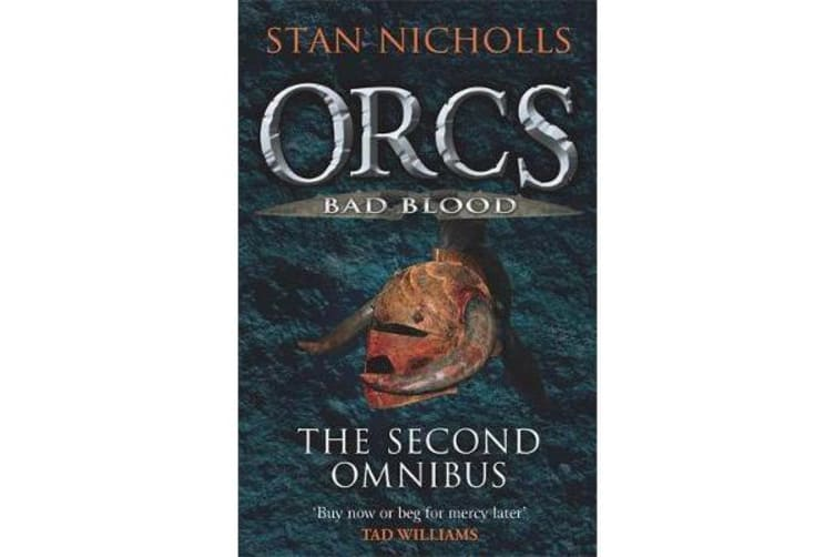 Orcs Bad Blood - The Second Omnibus