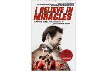 I Believe In Miracles - The Remarkable Story of Brian Clough's European Cup-winning Team
