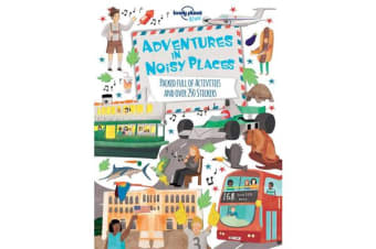 Adventures in Noisy Places - Packed Full of Activities and Over 250 Stickers