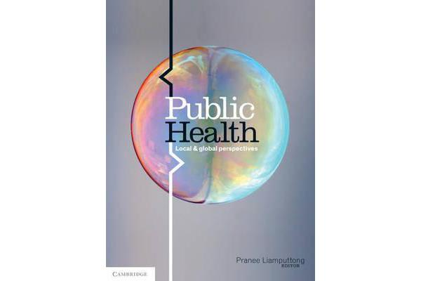 Public Health - Local and Global Perspectives