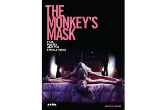 The Monkey's Mask - Film, Poetry and the Female Voice