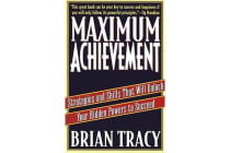 Maximum Achievement - Strategies and Skills that Will Unlock Your Hidden Powers to Succeed