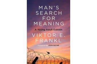 Man's Search for Meaning: Young Adult Edition - Young Adult Edition
