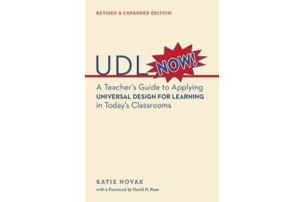 UDL Now! - A Teacher's Guide to Applying Universal Design for Learning in Today's Classrooms