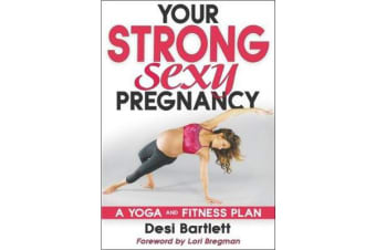 Your Strong, Sexy Pregnancy