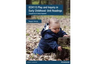 Play & Inquiry In Early Childhood - Unit Readings ECH113 (Custom Edition)