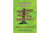 Vegetarianism Explained - Making an Informed Decision