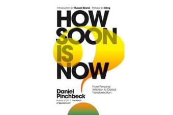 How Soon is Now? - The Handbook for Global Change