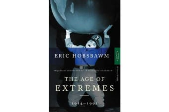 The Age Of Extremes - 1914-1991