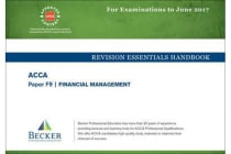 ACCA Approved - F9 Financial Management - Revision Essentials Handbook (for the March and June 2017 Exams)
