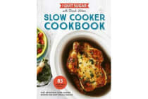 I Quit Sugar - Slow Cooker Cookbook