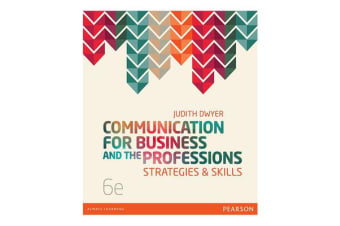Communication for Business and the Professions - Strategies and Skills